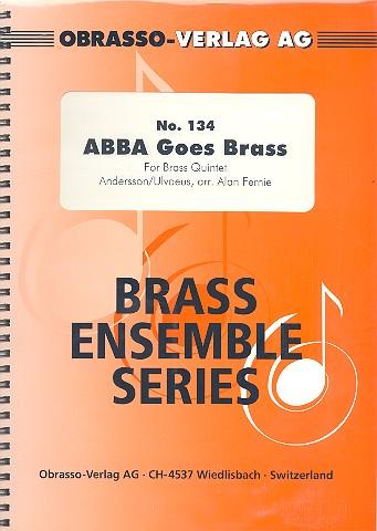 Abba goes Brass: für Blechbläserquintett