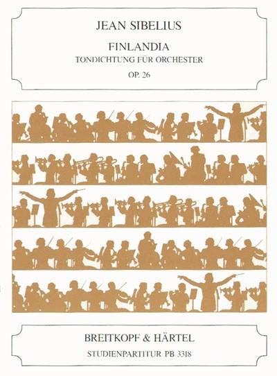 Finlandia opus.26: für Orchester Studienpartitur