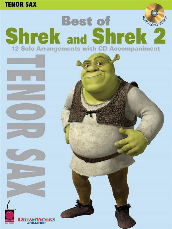 Best of Shrek and Shrek 2 (+CD): for tenor saxophone