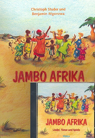 Studer, Christoph - Jambo Afrika (+CD) : Lieder,