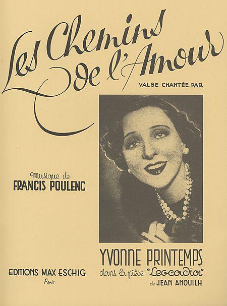 Poulenc, Francis - Les chemins de l'amour : pour voix,