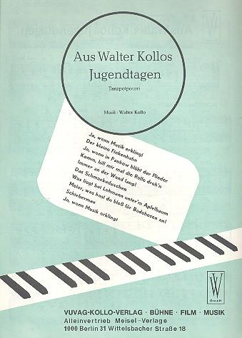 Aus Walter Kollos Jugendtagen: Tanzpotpourri für Klavier
