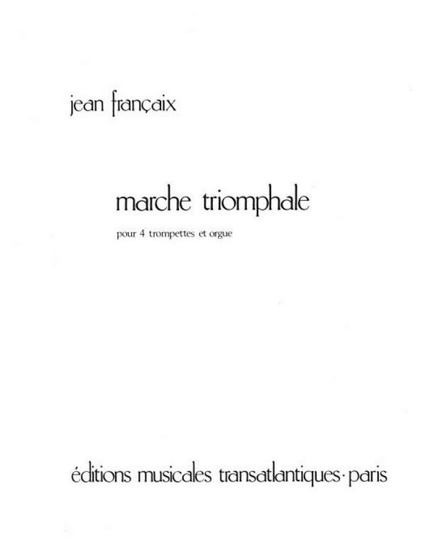 Marche triomphale: pour 4 trompettes et orgue