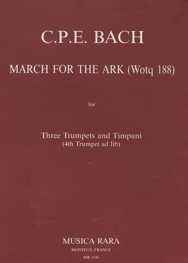 March for the Ark (Wq188): for 3 trumpets and timpani (4th trumpet ad lib)