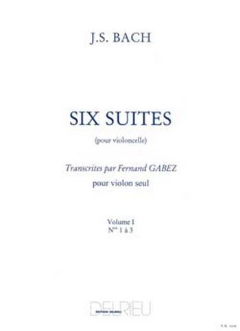 6 suites pour violoncelle vol.1 (nos.1-3): pour violon