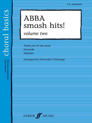 Abba Smash Hits vol. 2: for female chorus (SA) and piano, score