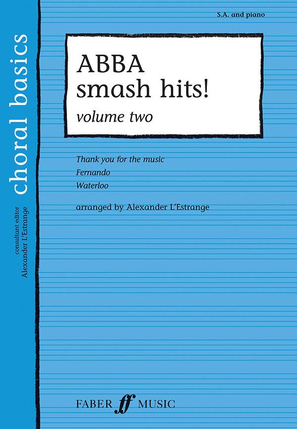 Abba Smash Hits vol. 2: for female chorus (SA) and piano,  score