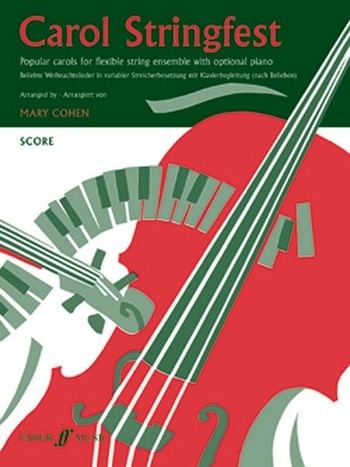 Carol Stringfest: for flexible string ensemble with optional piano