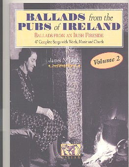 Ballads from the Pubs of Ireland vol.2: 47 complete songs with