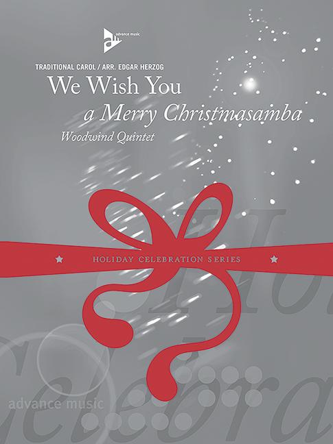 - We wish you a merry Christmasamba :
