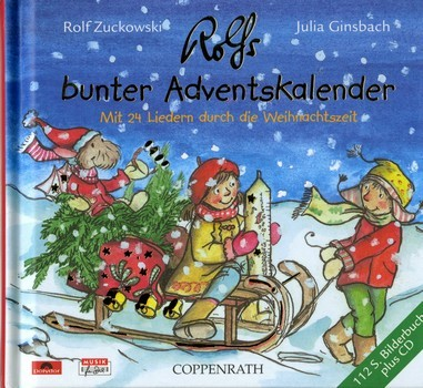 Zuckowski, Rolf - Rolfs bunter Adventskalender (+CD) :