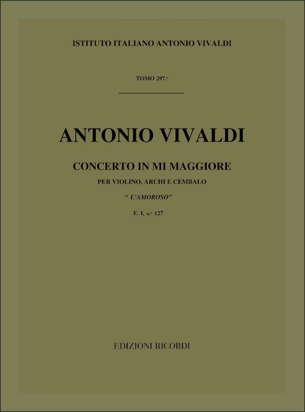 Konzert E-Dur F.I:127: für Violine, Streicher und Cmebalo