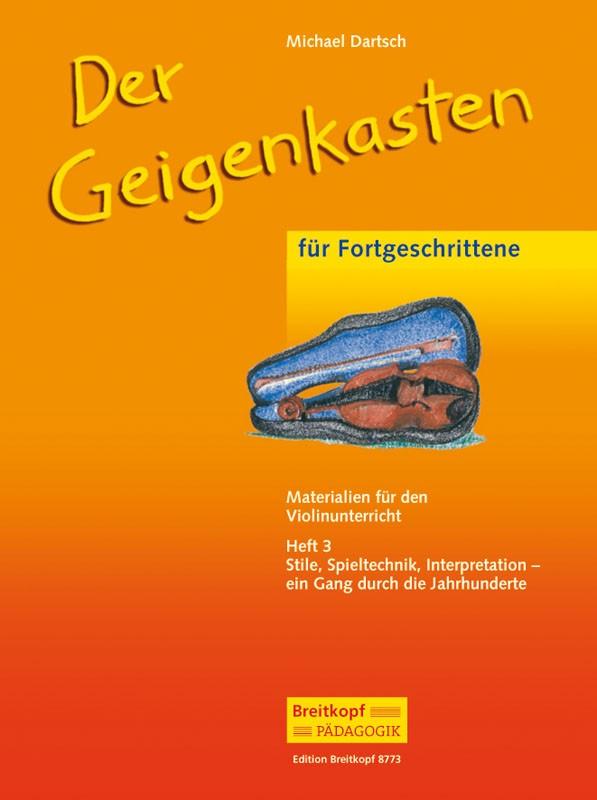 Der Geigenkasten Band 3: für Violine und Klavier