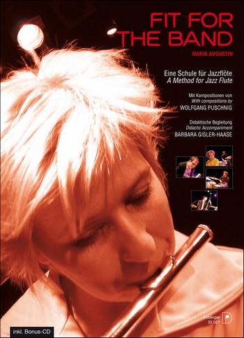 Fit for the Band (+CD): für Flöte Schule für Jazzflöte