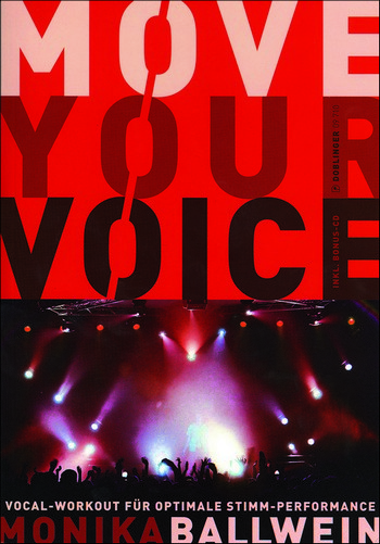 Move your Voice (+CD): Vocal-Workout für optimale Stimm-Performance