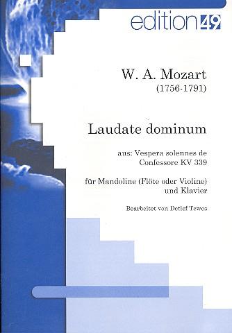 Laudate Dominum KV339: für Mandoline (Flöte, Violine) und Klavier