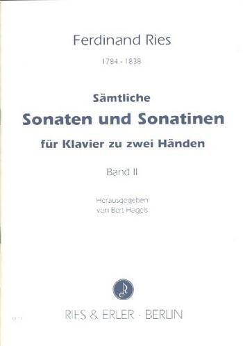 Ries, Ferdinand - Sämtliche Sonaten und Sonatinen