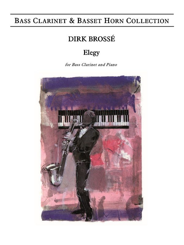 Brossé, Dirk - Elegy : for bass clarinet
