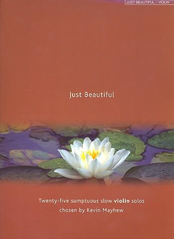 - Just beautiful :