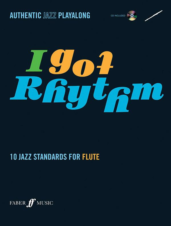 I got Rhythm (+CD): for flute