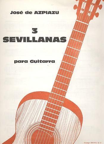 3 Sevillanas: pour guitare