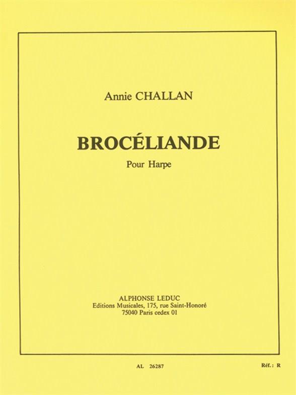 Challan, Annie - Brocéliande : pour harpe