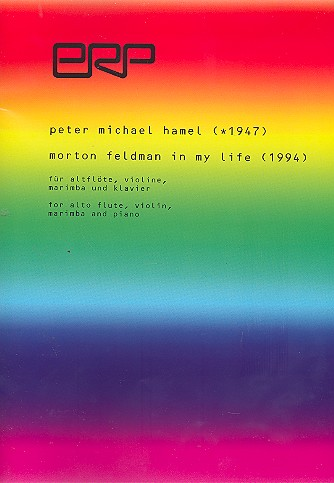 Morton Feldman in my Life: für Altflöte in G, Violine, Marimba und Klavier