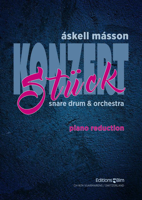Konzertstück für Kleine Trommel und Orchester: für Kleine Trommel und Klavier