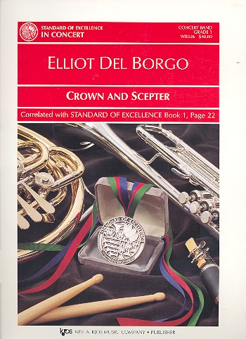 Crown and scepter for concert Band: score and parts