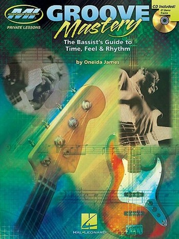 Groove Mastery (+CD): for bass