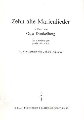 10 alte Marienlieder: für gem Chor a cappella