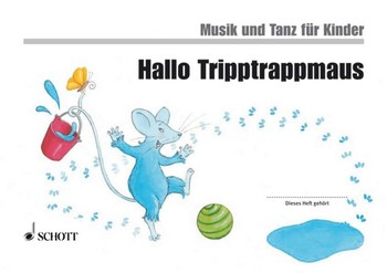 - Hallo Tripptrappmaus  Kinderheft 2 :