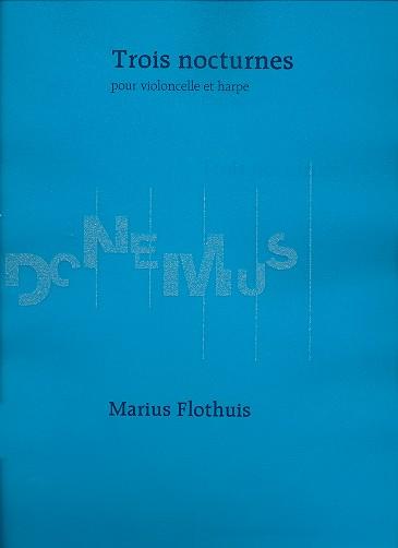 3 Nocturnes opus. 84: für Violoncello und Harfe