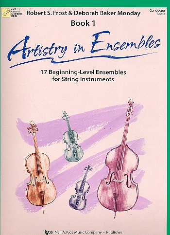 Artistry in Ensembles vol.1: for string ensemble conductor score