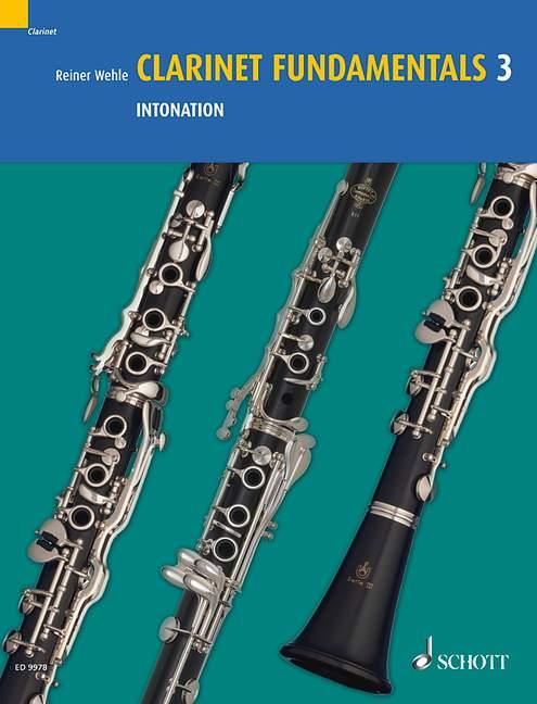 Wehle, Reiner - Clarinet Fundamentals Band 3 :