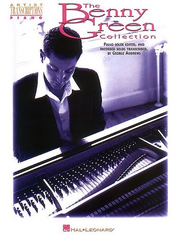 The Benny Green Collection: songbook for piano with recorded solos