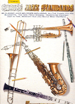 Choice Jazz Standards: 30 classic jazz melodies for clarinet