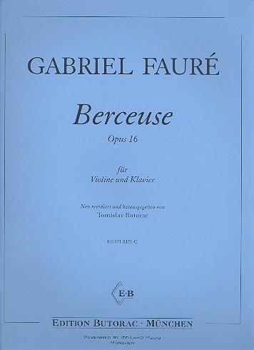 Berceuse opus.16: für Violine und Klavier Partitur und Stimme