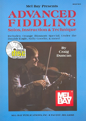 Advanced Fiddling (+CD): Solos, Instruction and Technique