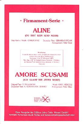 Aline und Amore scusami: für Combo Partitur und Stimmen
