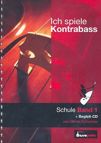 Ich spiele Kontrabaß Band 1 (+CD)