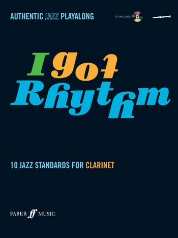 I got Rhythm (+CD): for clarinet