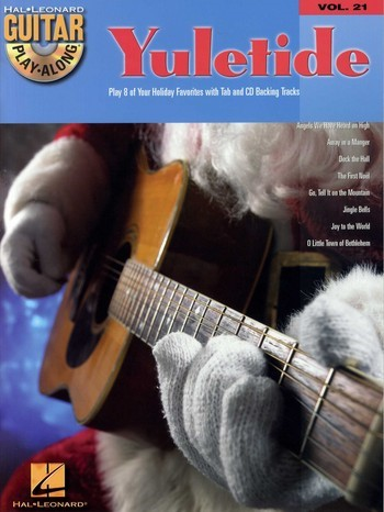Yuletide (+CD): guitar play-along vol.21 play 8 of your Holiday favorites with tablature