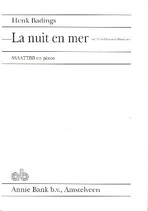 La nuit en mer: für gem Chor (SSAATTBB) und Klavier