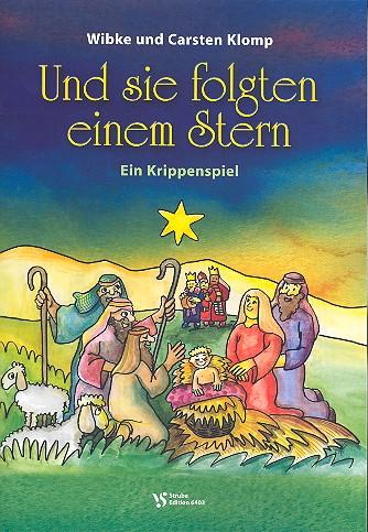 Klomp, Carsten - Und sie folgten einem Stern :