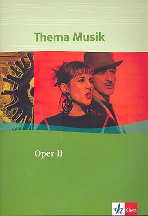 Thema Musik: Oper Band 2 Arbeitsheft