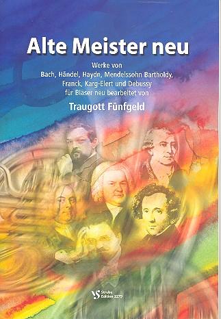 Alte Meister neu: für Blechbläser-Ensemble Partitur