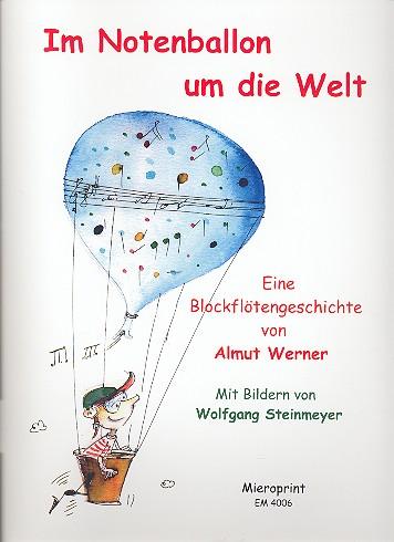 Werner, Almut - Im Notenballon um die Welt :