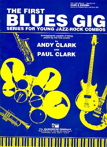 The First Blues Gig: for bass and drums Series for young jazz-rock combos