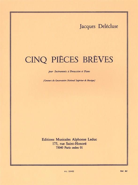5 Pièces brèves: pour instruments à percussion et piano